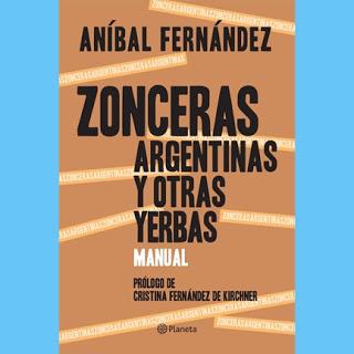Resultado de imagen para imagenes anibal fernandez manual de zonceras argentinas