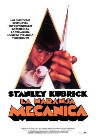 LAS MEJORES PELÍCULAS DE LA HISTORIA DEL CINE: LA NARANJA MECÁNICA (1971). El violento y polémico film de Stanley Kubrick.